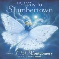 The Way To Slumbertown