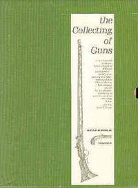 The Collecting of Guns