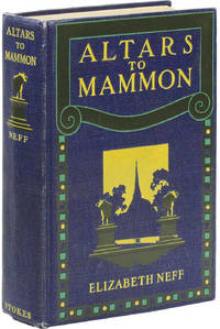 Altars to Mammon. Illustrations by F. Dana Marsh