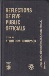 image of Reflections of Five Public Officials: Volume V Papers on Presidential Transitions and Foreign Policy