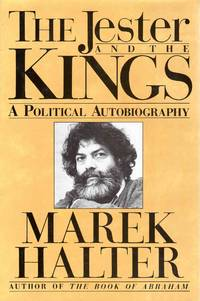 The Jester and the Kings a Political Autobiography by Marek Halter - Hardcover - 1989 - from C.A. Hood & Associates and Biblio.com
