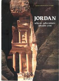 Faces and places in time. Jordan - where adventure awaits you