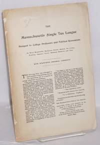 image of The Massachusetts Single Tax League banquet to college professors and political economists, at Hotel Brunswick, Boyleston Street, Boston, on Friday, evening, January Tenth, Nineteent Hundred and Two. With newspaper editorial comments