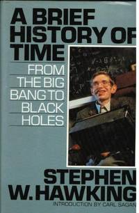 A Brief History of Time by Stephen W Hawking