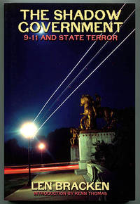 The Shadow Government: 9-11 and State Terror