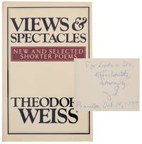 Views & Spectacles: New and Selected Shorter Poems (Signed First Edition)