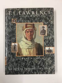 T. E. LAWRENCE (SIGNED BY JEREMY WILSON)