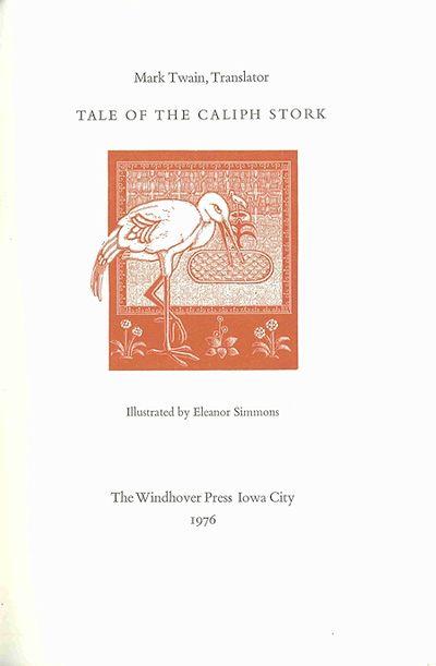 Iowa City: The Windhover Press, 1976. Small quarto. Cloth, printed label. Illustrated by Eleanor Sim...