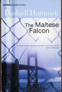 The Maltese Falcon by  Dashiell Hammett - Paperback - 2002 - from YesterYear Books (SKU: 016514)