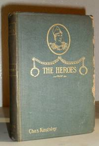 The Heroes or Greek Fairy-Tales for My Children - Illustrated by Charles Kingsley - Hardcover - from Washburn Books and Biblio.com