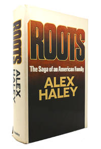 ROOTS by Alex Haley - First Edition; First Printing - 1976 - from Rare Book Cellar (SKU: 130908)