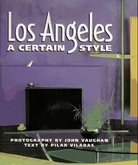 L.A.: A Certain Style