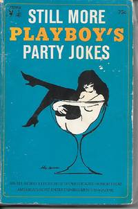 image of Still More Playboy's Party Jokes An all New Collection of Sophisticated  Humor...