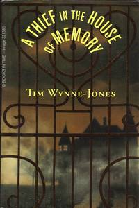 A Thief in the House of Memory : Signed First Edition
