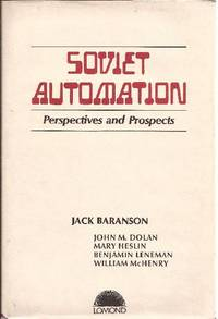 Soviet Automation Perspectives and Prospects