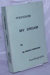 image of Freedom: my dream