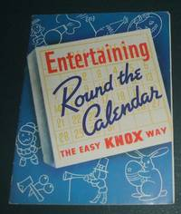 image of Entertaining Round the Calendar The Easy Knox Way