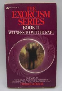 image of The Exorcism Series Book II: Witness to Witchcraft
