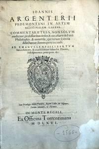 In artem medicinalem Galeni, commentarii tres
