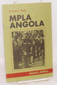 Interviews in depth; MPLA - Angola #4. Interview with Paulo Jorge -Director of MPLA's Department of Information and Propaganda (DIP)