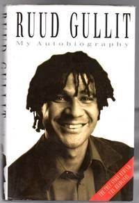 Ruud Gullit : My Autobiography