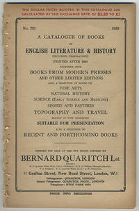A catalogue of books of English literature & history (including translations) printed after 1800 together with books from modern presses and other limited editions....