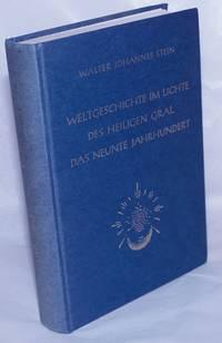 image of Weltgeschichte im Lichte des heiligen Gral. Das neunte Jahrhundert