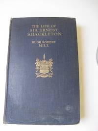 THE LIFE OF SIR ERNEST SHACKLETON