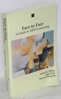 Face to face; a guide to AIDS counseling
