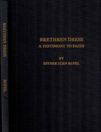 Brethren Dress: A Testimony to Faith (Monograph Series)