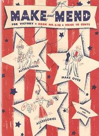 MAKE AND MEND FOR VICTORY by Spool Cotton - 1942 - from R & A Petrilla, ABAA, IOBA and Biblio.com