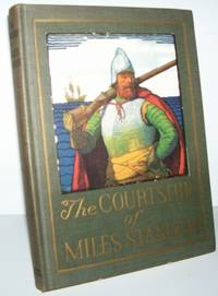 The Courtship of Miles Standish: Tercentenary Edition