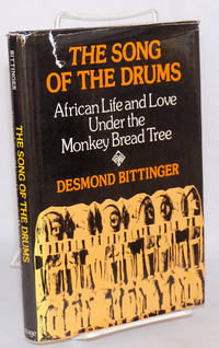 image of The song of the drums: African life and love under the Monkey Bread Tree