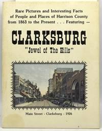CLARKSBURG: Jewel of the Hills