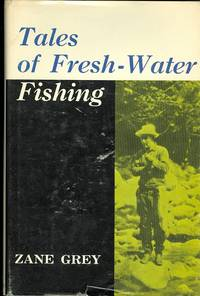 image of TALES OF FRESH-WATER FISHING.