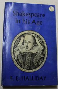 Shakespeare in His Age