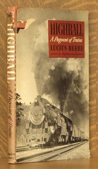 image of HIGHBALL, A PAGEANT OF TRAINS