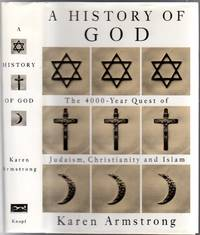 image of A History of God: The 4000 Year Quest of Judaism, Christianity and Islam