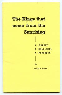 The Kings that come from the Sunrising: A Survey, A Challenge, A Prophecy