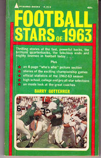 Football Stars of 1963 by  Barry Gottehrer - 1st Printing - 1963 - from John Thompson (SKU: 27714)