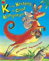 K Is for Kissing a Cool Kangaroo by Giles Andreae - Paperback - 2003-06-26 - from Books Express (SKU: 1841212628n)