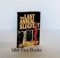 The Last Annual Slugfest (Signed/Inscribed to Chuck)