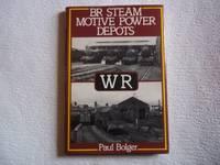 image of British Rail Steam Motive Power Depots: Western Region