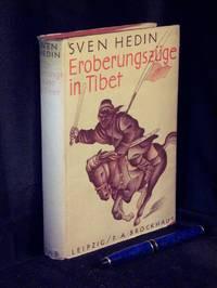 image of Eroberungszüge in Tibet - Mit 240 Abbildungen nach Zeichnungen des Verfassers und einer Karte -