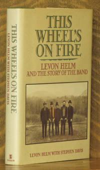 THIS WHEEL'S ON FIRE, LEVON HELM...
