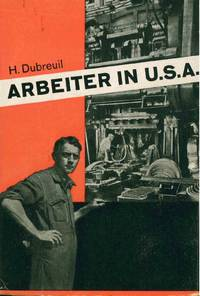 Arbeiter in U.S.A. [The Worker in the United States]