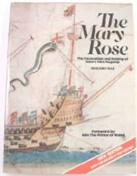 image of The Mary Rose: The excavation and raising of Henry VIII's flagship