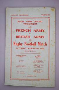 French Army v British Army Rugby Football Match Programme. Held at Twickenham on March 24th 1923