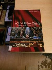 image of An Everyday Magic: Cinema and Cultural Memory