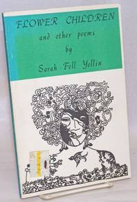Flower children and other poems (songs of days and years)